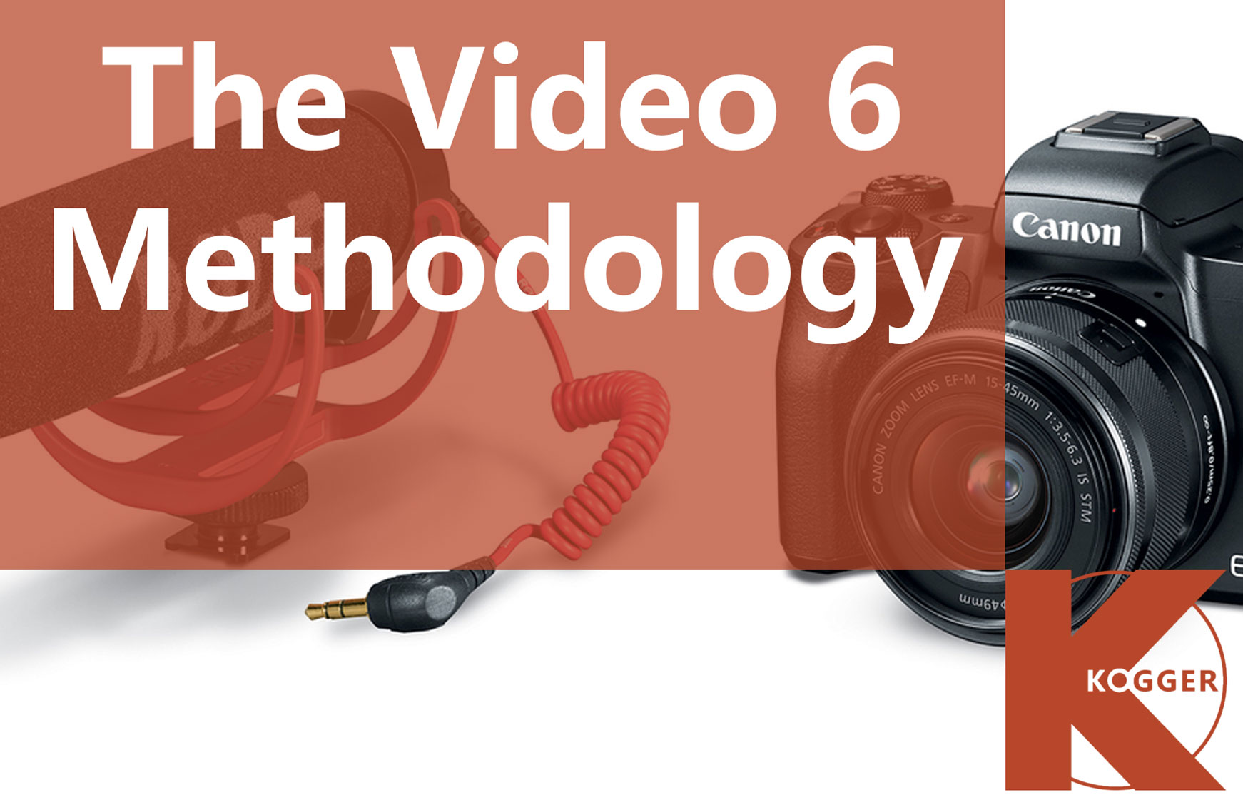 KOGGER_The Video 6 Methodology