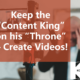 "KOGGER_Keep the ""Content King"" on his ""Throne"""