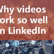 KOGGER_Why videos work so well on LinkedIn
